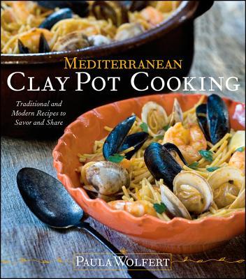 Mediterranean Clay Pot Cooking By Wolfert, Paula