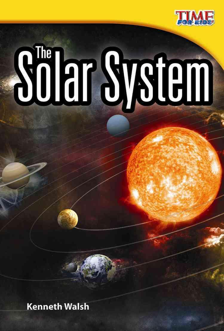 The Solar System By Walsh, Kenneth